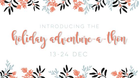 The Holiday AdventureAThon