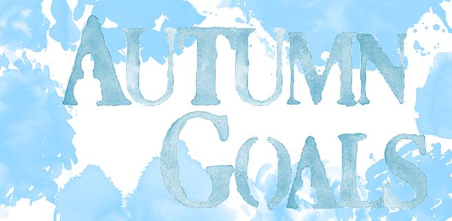 Autumn Goals